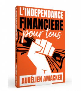 Le livre offert de mon partenaire L'Indépendance financière pour tous